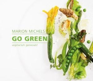 La Tavola, Buch, Fruehling, Sommer, vegetarisch, geniessen, green, Gruen, Marion Michels, Rezepte, Gericht, Gesund, Health, Gemuese, Leicht,